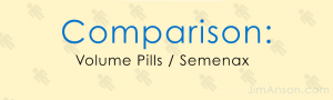 Volume Pills VS Semenax: When Semen Volume Is A Must, Read This Now!